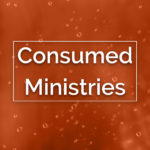 Consumed Ministries